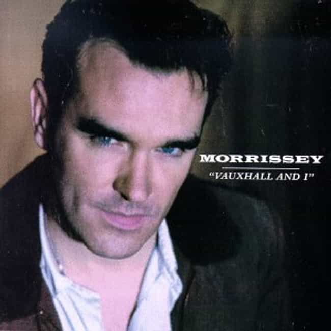 Vauxhall and I is listed (or ranked) 1 on the list The Best Morrissey Albums of All Time