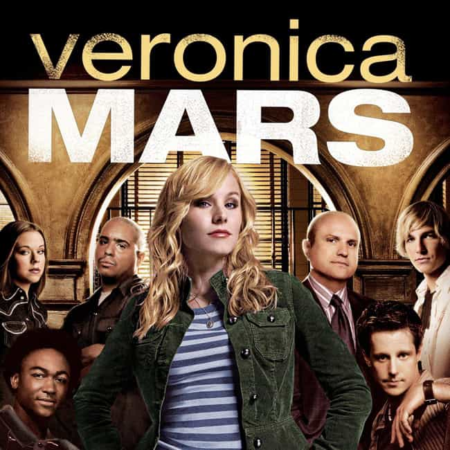 Veronica Mars is listed (or ranked) 4 on the list The Real Reasons Why Your Favorite TV Shows Were Canceled