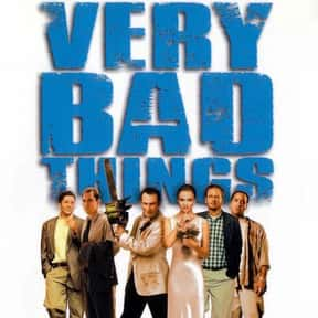 Very Bad Things is listed (or ranked) 18 on the list The Funniest Movies About Death & Dying