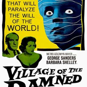Village of the Damned is listed (or ranked) 9 on the list The Best Sci-Fi Movies of the 1960s