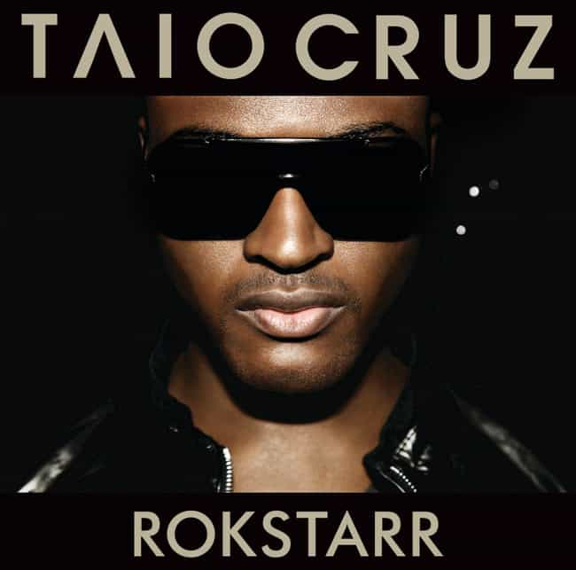 Rokstarr is listed (or ranked) 1 on the list The Best Taio Cruz Albums, Ranked