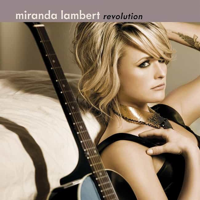 Revolution is listed (or ranked) 2 on the list The Best Miranda Lambert Albums, Ranked