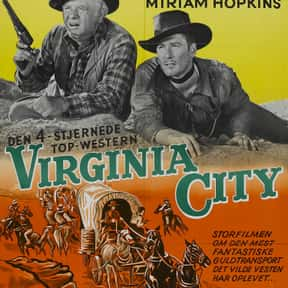 Virginia City is listed (or ranked) 18 on the list The Best 1940s Western Movies