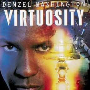 Virtuosity is listed (or ranked) 22 on the list The Best Movies About Technology