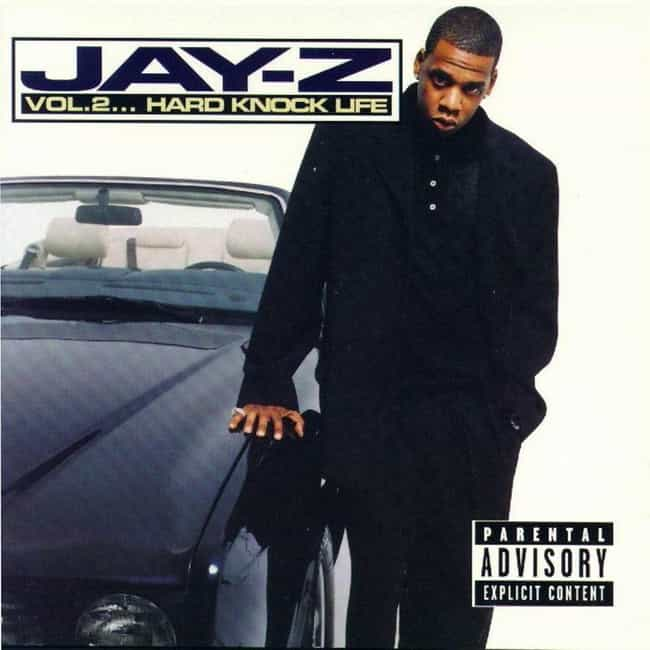 Vol. 2... Hard Knock Lif... is listed (or ranked) 4 on the list The Best Jay-Z Albums Of All Time