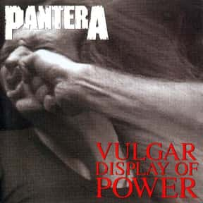 Vulgar Display of Power is listed (or ranked) 23 on the list The Top Metal Albums of All Time