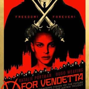 V for Vendetta is listed (or ranked) 12 on the list The 35+ Greatest Dystopian Action Movies