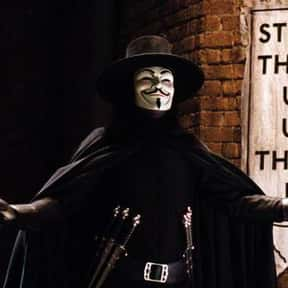 V For Vendetta is listed (or ranked) 5 on the list Great Movies About Very Dark Heroes