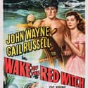 Wake of the Red Witch is listed (or ranked) 50 on the list The Best John Wayne Movies of All Time, Ranked