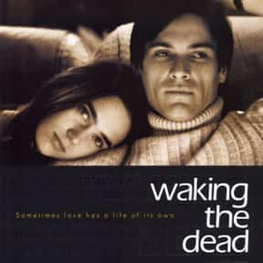 Waking the Dead is listed (or ranked) 25 on the list The Best Jennifer Connelly Movies