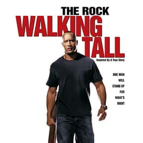 Walking Tall is listed (or ranked) 5 on the list The 25+ Best Dwayne Johnson Movies, Ranked