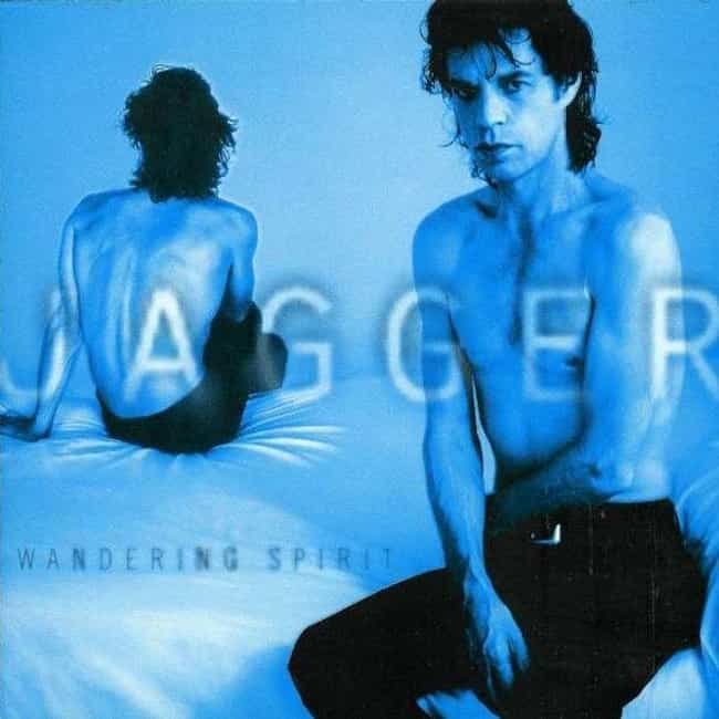 Wandering Spirit is listed (or ranked) 1 on the list The Best Mick Jagger Albums of All Time