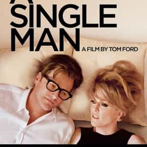 A Single Man is listed (or ranked) 21 on the list 30+ Great Period Films with a 1960s Aesthetic