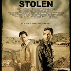 Stolen is listed (or ranked) 15 on the list The Best Movies About Kidnapping