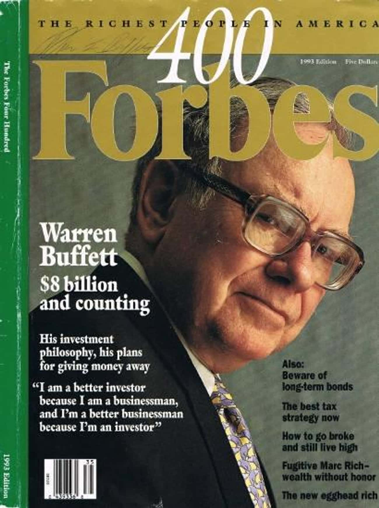Warren Buffett is listed (or ranked) 3 on the list The Best Forbes Covers