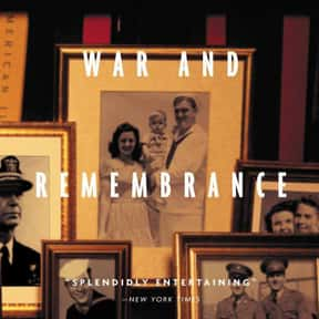War and Remembrance is listed (or ranked) 8 on the list The Best World War II TV Shows