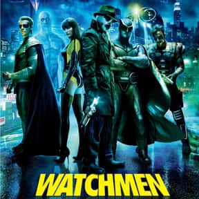 Watchmen is listed (or ranked) 19 on the list Critically Acclaimed Movies That Kinda Suck