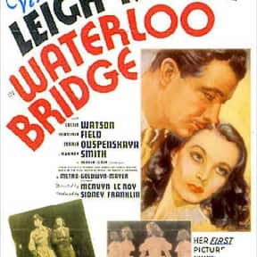 Waterloo Bridge is listed (or ranked) 3 on the list The Best Vivien Leigh Movies