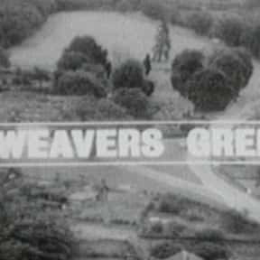 Weavers Green is listed (or ranked) 18 on the list The Very Best British Soap Operas, Ranked