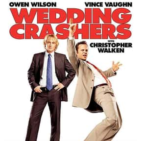 Wedding Crashers is listed (or ranked) 21 on the list The Best Wedding Movies