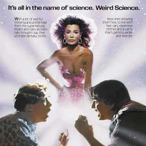 Weird Science is listed (or ranked) 12 on the list The Greatest Teen Movies of the 1980s