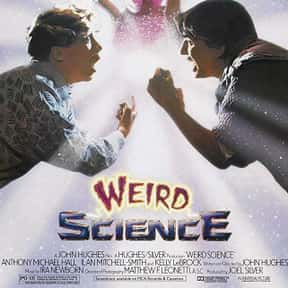 Weird Science is listed (or ranked) 22 on the list The Greatest Party Movies Ever Made