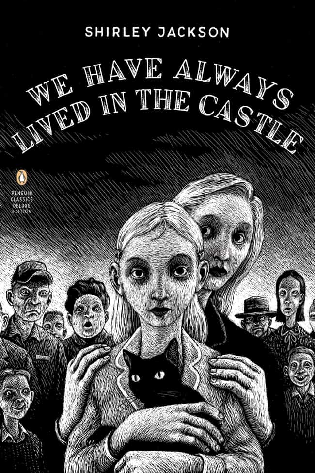 We Have Always Lived in the Ca... is listed (or ranked) 3 on the list 15 Books You'll Love If You Loved 'The Haunting Of Hill House'