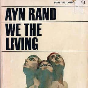 We the Living is listed (or ranked) 4 on the list The Best Ayn Rand Books