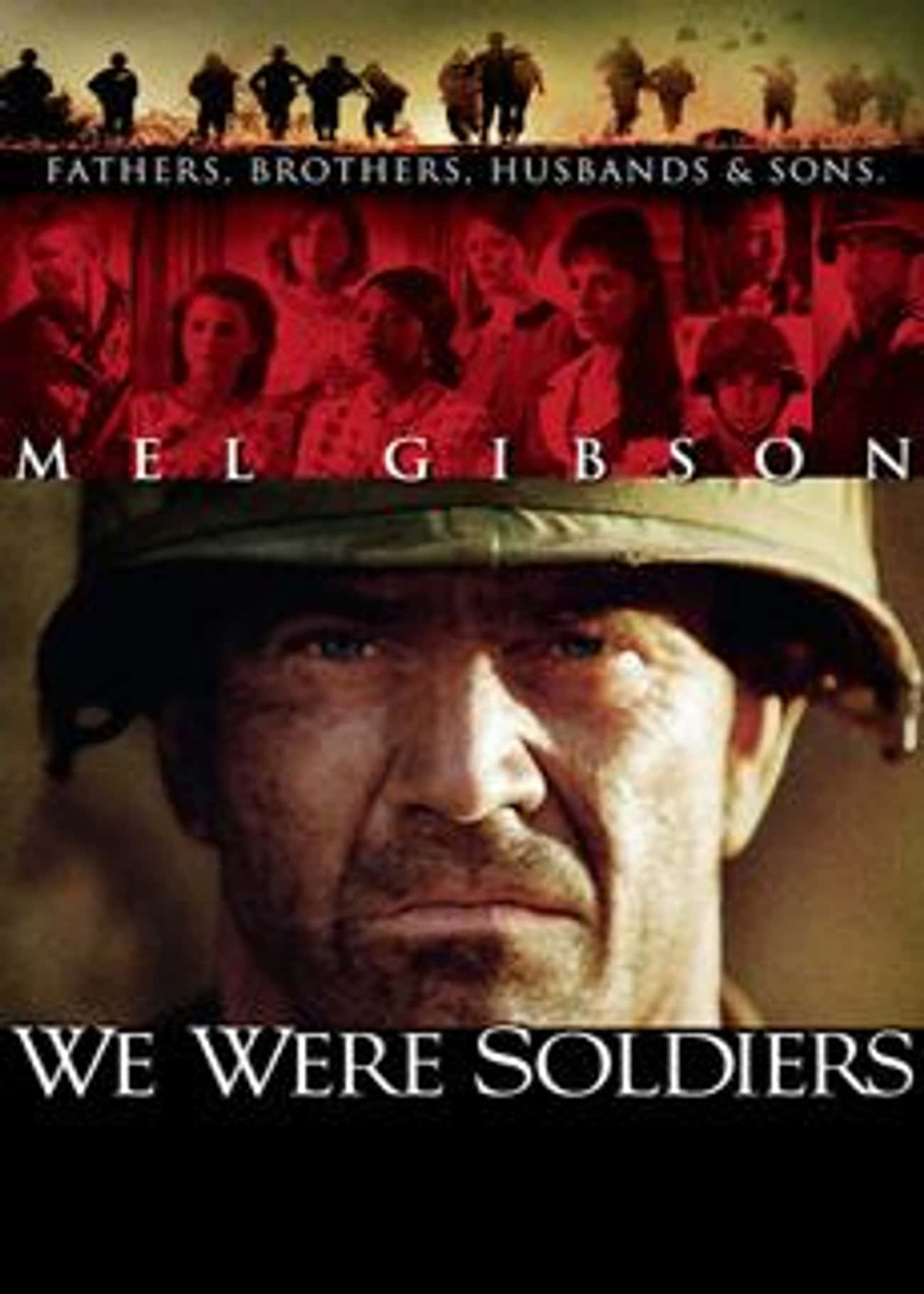 We Were Soldiers is listed (or ranked) 1 on the list What to Watch If You Love 'Band of Brothers'