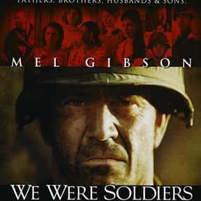 We Were Soldiers is listed (or ranked) 4 on the list The Best Mel Gibson Movies