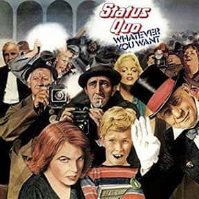 Whatever You Want is listed (or ranked) 1 on the list The Best Status Quo Albums of All Time