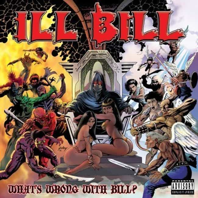 What's Wrong With Bill? is listed (or ranked) 1 on the list The Best Ill Bill Albums of All Time