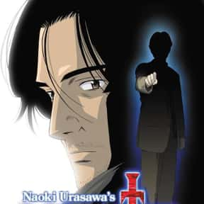 Monster is listed (or ranked) 19 on the list The Top Horror Anime of All Time