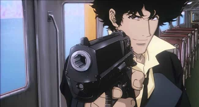 Cowboy Bebop is listed (or ranked) 7 on the list The 18 Coolest Anime Guns Of All Time