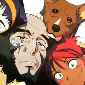 Cowboy Bebop is listed (or ranked) 11 on the list 25+ Philosophical Anime That Will Make You Think