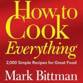 How to Cook Everything: 2,000  is listed (or ranked) 4 on the list The Most Must-Have Cookbooks