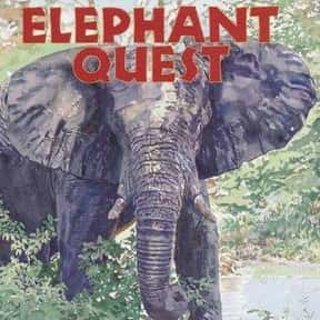 Elephant Quest is listed (or ranked) 17 on the list The Best Books With Elephant in the Title