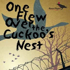 One Flew Over the Cuckoo's Nes is listed (or ranked) 22 on the list Books That Changed Your Life