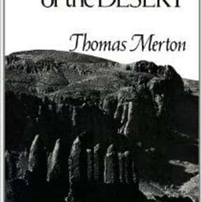 Wisdom of the Desert is listed (or ranked) 6 on the list The Best Thomas Merton Books