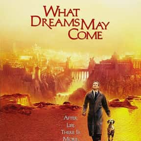 What Dreams May Come is listed (or ranked) 15 on the list The Best Ever Robin Williams Movies