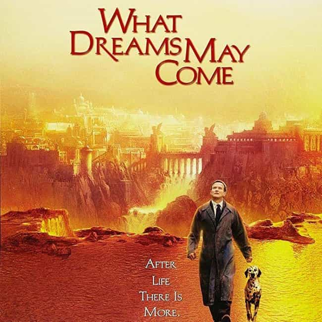 What Dreams May Come is listed (or ranked) 4 on the list The Most Colorful Movies Ever Made