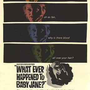 What Ever Happened To Baby Jan is listed (or ranked) 9 on the list Great Movies About Old Ladies