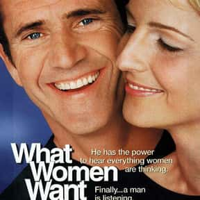 What Women Want is listed (or ranked) 14 on the list The Best Mel Gibson Movies