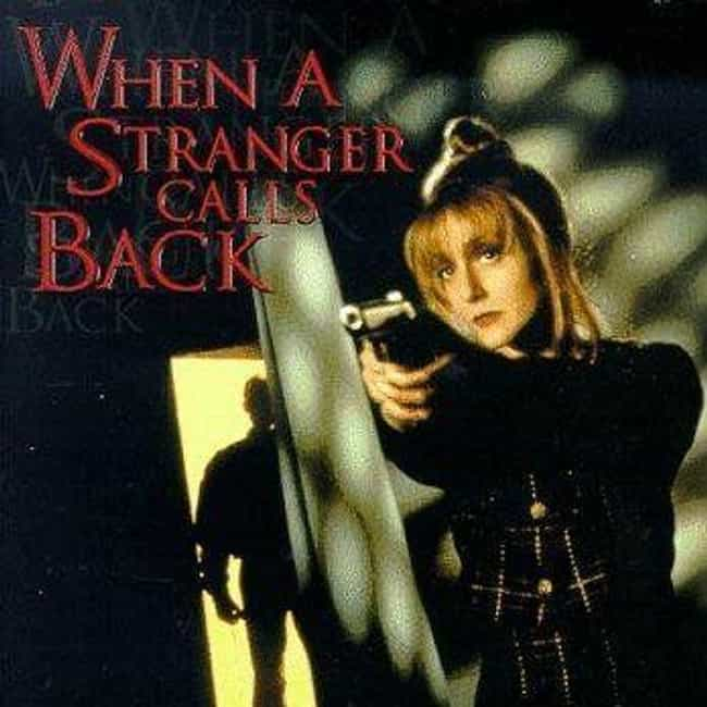 When a Stranger Calls Back is listed (or ranked) 5 on the list What to Watch If You Love 'When a Stranger Calls'