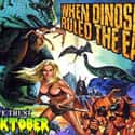 When Dinosaurs Ruled the Earth is listed (or ranked) 41 on the list The Best Movies With Earth in the Title