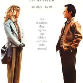 When Harry Met Sally... is listed (or ranked) 8 on the list The Greatest Romantic Comedies Of All Time