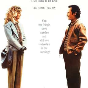 When Harry Met Sally... is listed (or ranked) 3 on the list The Best Romance Movies Rated R
