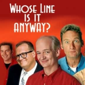 Whose Line Is It Anyway? is listed (or ranked) 2 on the list The Best American Versions of British Shows