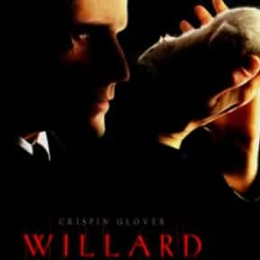 Willard is listed (or ranked) 3 on the list The Best Crispin Glover Movies