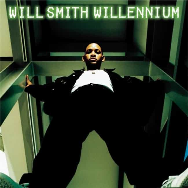 Willennium is listed (or ranked) 2 on the list The Best Will Smith Albums of All Time